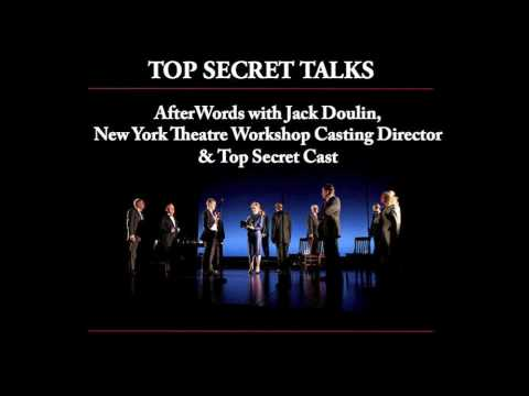 Top Secret Talks - AfterWords with Jack Doulin, NYTW Casting Director, and Cast of Top Secret