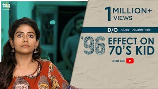 96 effect on 70's Kid | D/O A Dad - Daughter Tale | English Subtitles | Awesome Machi