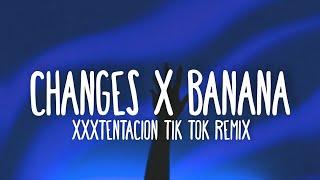 XXXTENTACION - Changes X Banana mashup (Lyrics) DJ Terbaru remix    baby I don't understand this   