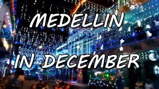 MEDELLIN, THE CITY WITH MOST CHRISTMAS LIGHTS OF AMERICA