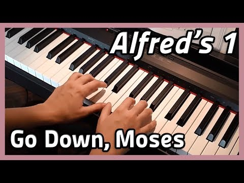 ♪ Go Down, Moses ♪ Piano   Alfred's 1