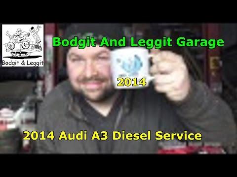 2014 Audi A3 Diesel Service Bodgit And Leggit Garage