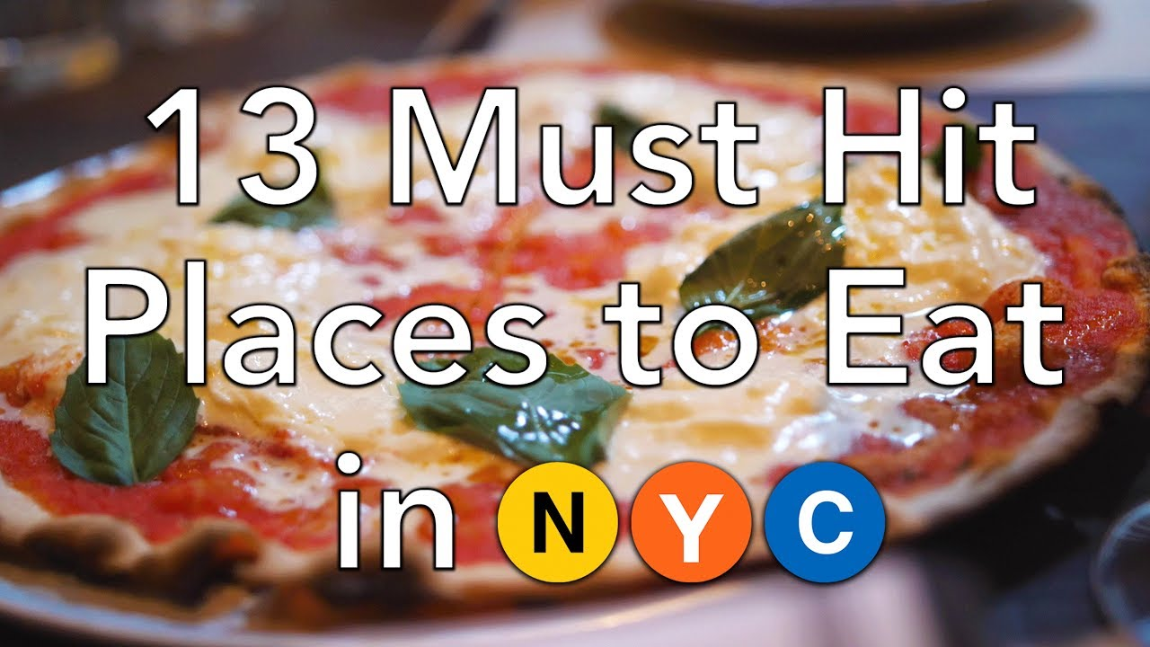 Nyc Food Guide 13 Must Hit Places To Eat In New York City