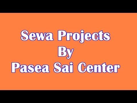 Sewa Projects by Pasea Sai Centre