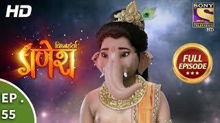 Vighnaharta Ganesh - विघ्नहर्ता गणेश - Ep 55 - Full Episode - 8th November, 2017