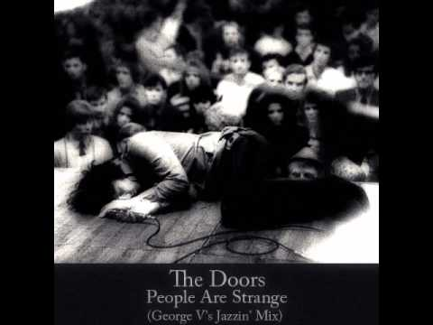 The Doors - People Are Strange (George V's Jazzin' Mix) (System Recordings)
