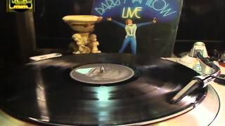 BARRY MANILOW - Could It Be Magic /  Mandy (Live!..)