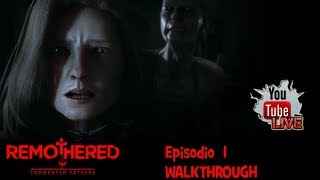 Remothered: Tormented Fathers - Gameplay / Walkthrough - HORROR 😈 ITA EP 1