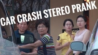 CAR CRASH STEREO PRANK