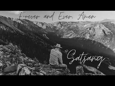 Satsang - Forever And Ever, Amen (Cover)