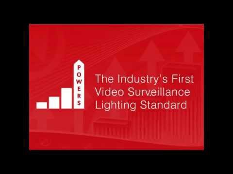 Webinar - POWERS The Industry's First Video Surveillance and Security Lighting Standard