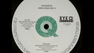 Dissidenten - Jungle Book Part II (B-Zet Mix)