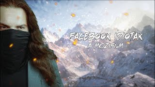 Facebook idióták - A Mozifilm (OFFICIAL TRAILER #2)