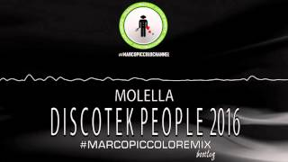 Molella - Discotek People 2016 (Marco Piccolo Remix) (Bootleg)