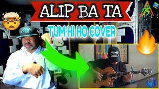ALIP BA TA Arijit Singh Tum Hi Ho (Fingerstyle) Cover #alipers - Producer Reaction