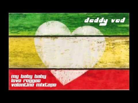 DJ Vadim - My Baby Baby Love Reggae Valentine Mixtape