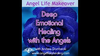 Deep Emotional Healing with the Angels