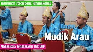 Intrumen Talempong | lagu MUDIK ARAU | Sendratasik UNP