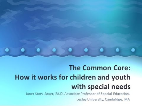 2015-07 The Common Core:  How It Works for Children and Youth with Special Needs