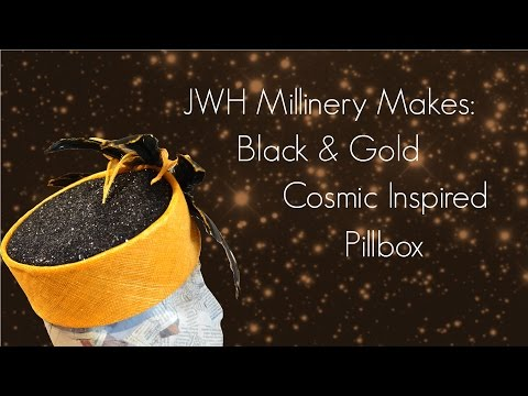 JWH Millinery Makes: Black & Gold Cosmic Inspired Pillbox