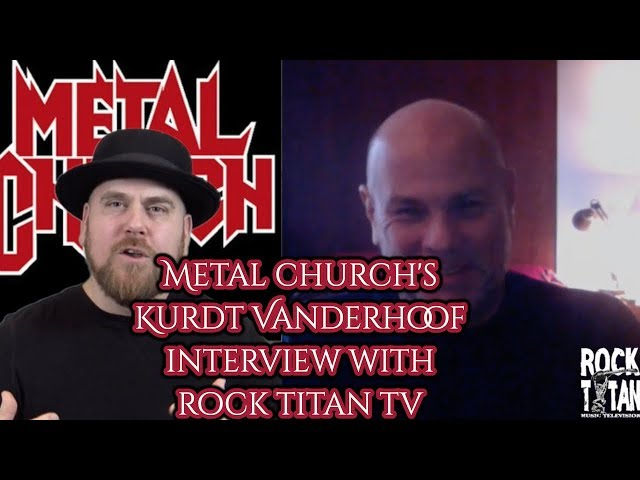 Metal Church guitarist Kurdt Vanderhoof on