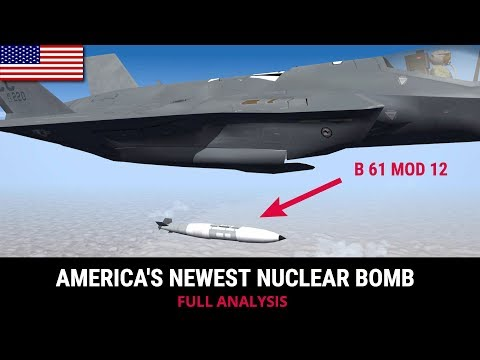 B 61 MOD 12  AMERICA'S NEWEST NUCLEAR BOMB