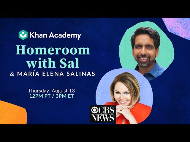 Homeroom with Sal & María Elena Salinas - Thursday, August 13