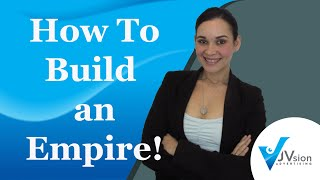 How to Build an Empire! - 6 Easy Steps