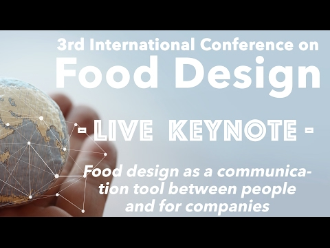 Food Design Keynote - Food Design as a Communication tool with MiiT studio