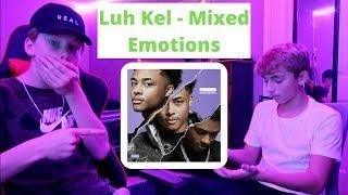 Luh Kel - Mixed Emotions (FULL ALBUM REVIEW)