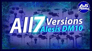 All 7 Versions Of The Alesis DM10 Compared