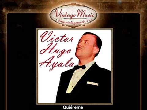 Victor Hugo Ayala -- Quiéreme (VintageMusic.es)
