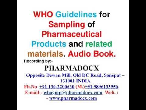 WHO guidelines for sampling of pharmaceutical products and related materials