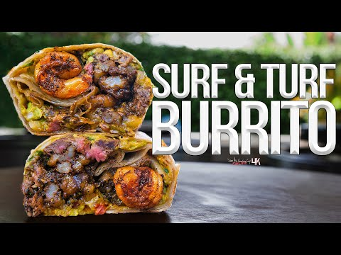 The Best Surf And Turf Burrito (Steak & Shrimp) | SAM THE COOKING GUY 4K