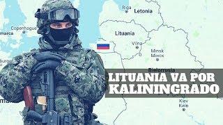 LITUANIA quiere quitarle Kaliningrado a RUSIA