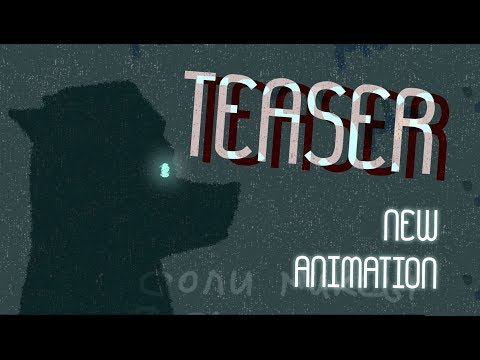 NEW ANIMATION TEASER