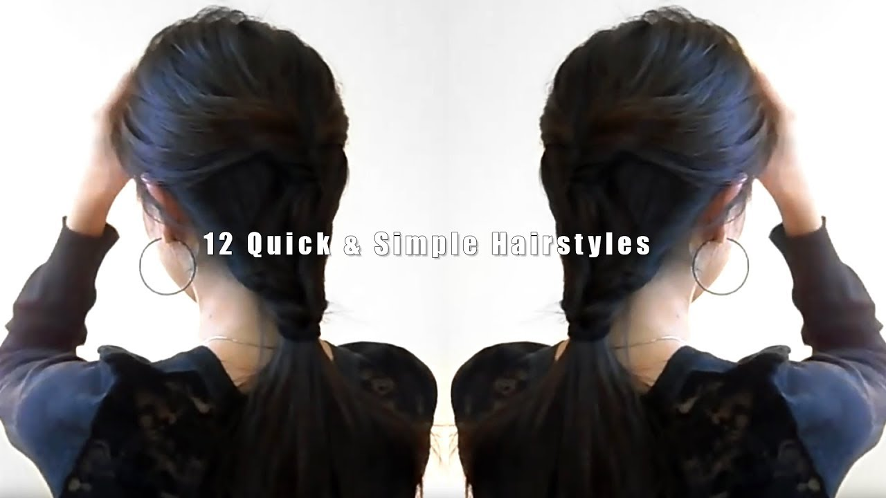 12 quick simple hairstyles youtube