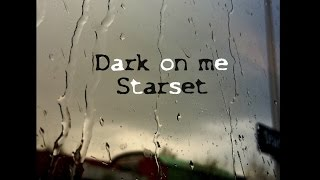 Dark On Me Starset German Lyrics