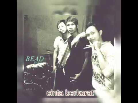 BEAD band_ Cinta berkarat