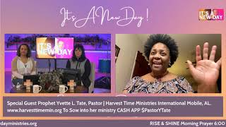 IT'S  A NEW DAY Morning Prayer  with Pastor Yvette Tate | Harvest Time Ministries Intl. Feb.10,2021