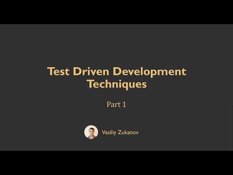 Test Driven Development Techniques - Part 1