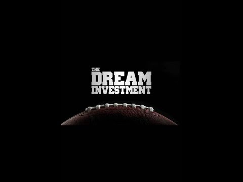 The Dream Investment