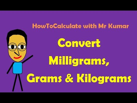 How to Convert Milligrams, Grams and Kilograms - YouTube