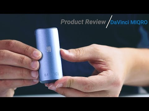DaVinci MIQRO Vaporizer [PRODUCT REVIEW]: Portable Dry Herb Vape