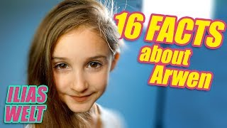 ILIAS WELT - 16 Facts about Arwen