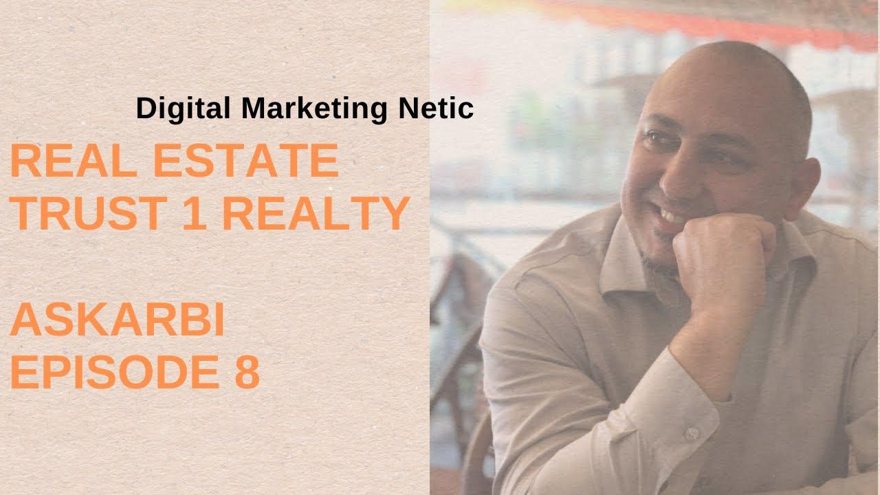Real Estate Trust 1 Realty AskArbi Episode 8