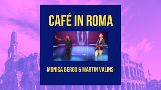 Cafe In Roma Monica Bergo Martin Valins