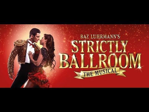 REVIEW Strictly Ballroom Piccadilly Theatre - West End Cast Will Young / Zizi Strallen / Jonny Labey