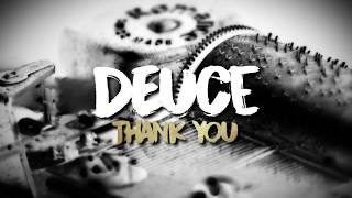 Deuce - Thank You (Lyric Video)