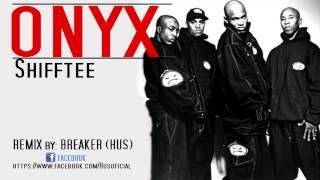 Onyx - Shifftee (Prod. Breaker HUS)